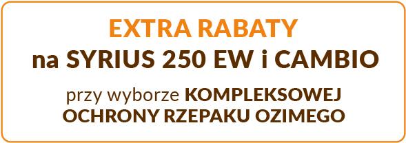 Jesienne promocje RZEPAK extra rabat SYRIUS 250 EW i CAMBIO